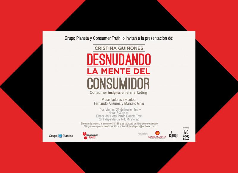 Te invitamos a la presentación del libro Desnudando La Mente Del Consumidor de Cristina Quiñones