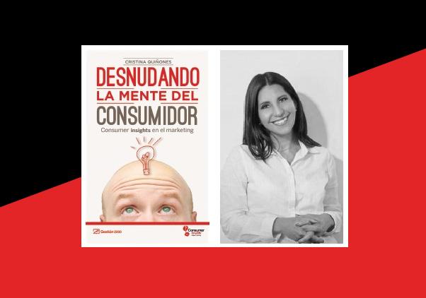 """ANDA Recomienda el Libro """"Desnudando La Mente Del Consumidor: Consumer Insights En El Marketing"""""""