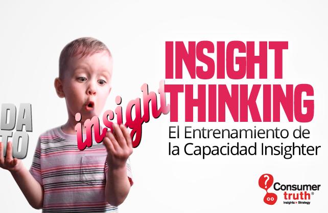 Insight Thinking Y El Entrenamiento De La Capacidad Insighter