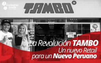 La Revolución TAMBO: Un nuevo Retail para un Nuevo Peruano