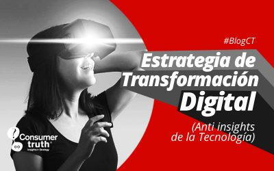 Estrategia de Transformación Digital (Anti insights de la Tecnología)