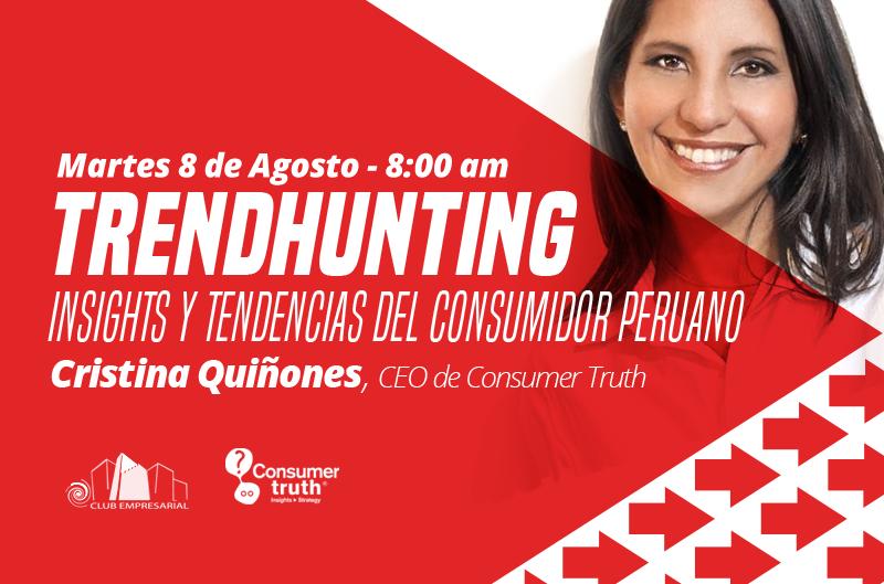TrendHunting: Insights y Tendencias del Consumidor Peruano