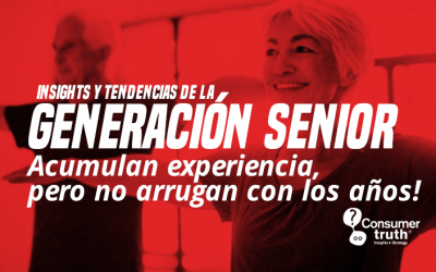 Insights y Tendencias de la Generación Senior: Acumulan  experiencia,  pero no arrugan con los años