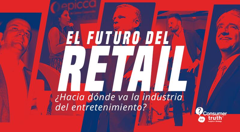 El Futuro del RETAIL: ¿Hacia dónde va la industria del entretenimiento? A propósito del interesante Encuentro de Centros Comerciales Epicca 2018 en Colombia