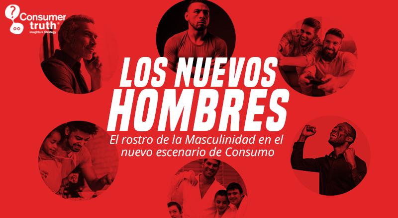 Los Nuevos Hombres: El rostro de la masculinidad en el Nuevo Escenario de Consumo