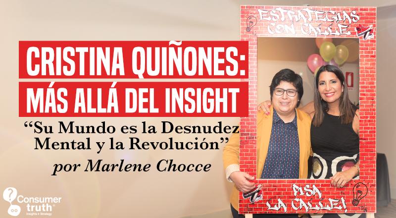 Cristina Quiñones más allá del insight: Su Mundo es la Desnudez Mental y la Revolución