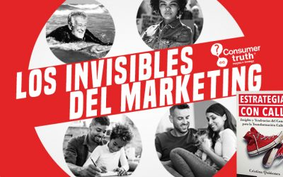 Los Invisibles del Marketing: Aquellos que la sociedad no ve, el marketing tampoco.