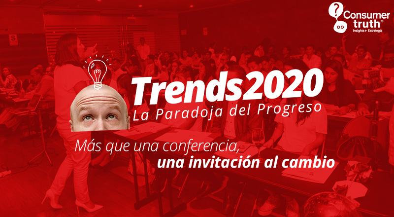 TRENDS 2020, «La Paradoja del Progreso»: Más que una conferencia, una INVITACIÓN al CAMBIO