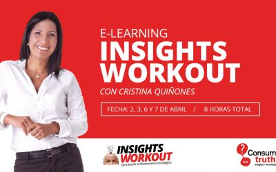 Consumer Truth presenta Insights Workout ©: Modalidad E-Learning