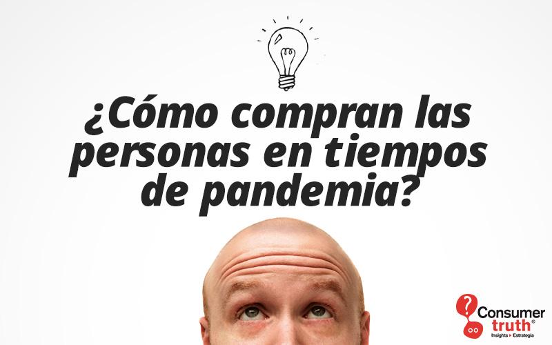 ¿Cómo compran las personas en tiempos de pandemia?: La psicología del consumo en etapas de confinamiento