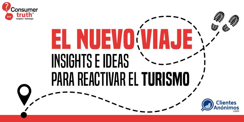El Nuevo Viaje: Insights e Ideas para reactivar el Turismo