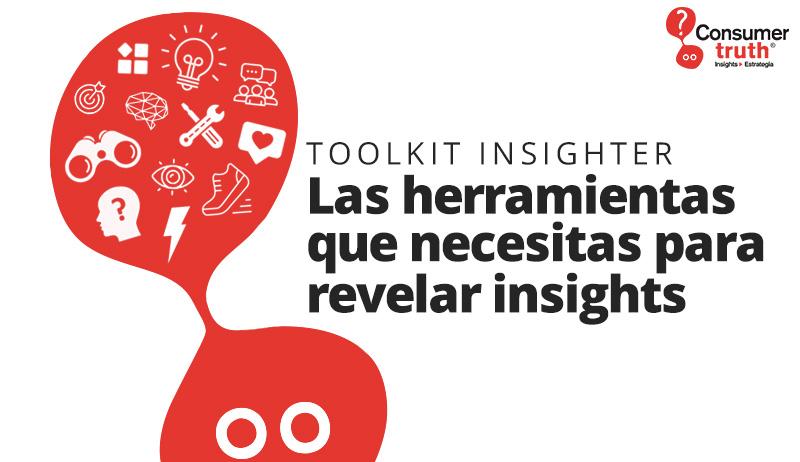 Toolkit Insighter: Las herramientas que necesitas para revelar insights!