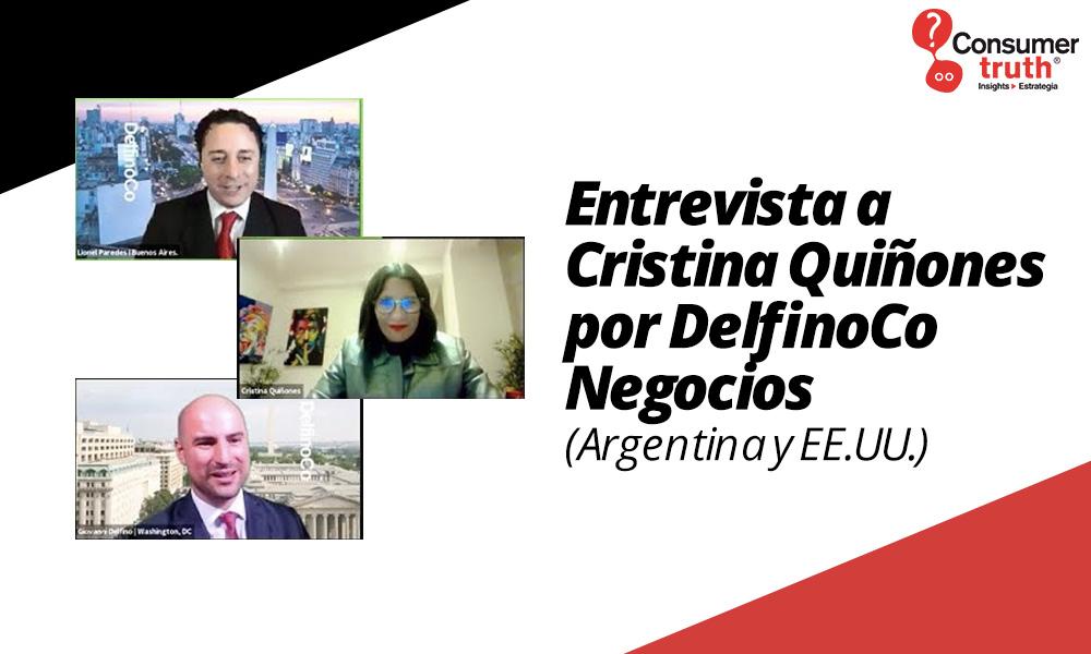 Entrevista a Cristina Quiñones por DelfinoCo Negocios (Argentina y EE.UU.)