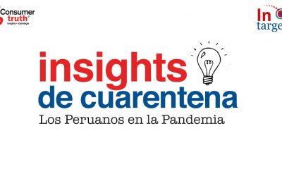 Reporte: Insights de Cuarentena – Los Peruanos en la Pandemia