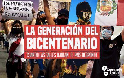 La Generación del Bicentenario: Cuando las calles hablan, el país responde