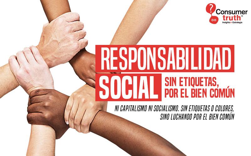 Responsabilidad Social: Sin Etiquetas, por el Bien Común