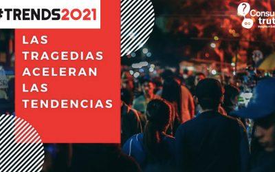 Trends 2021: Las tragedias aceleran las tendencias