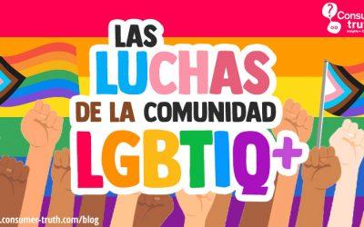 Las Luchas de la Comunidad LGBTIQ+