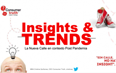 La Nueva Calle: Insights & Tendencias que aceleran oportunidades