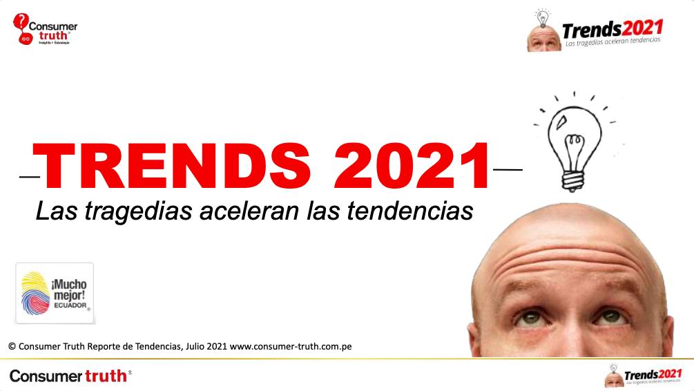 Trends2021: Las Tragedias aceleran las Tendencias