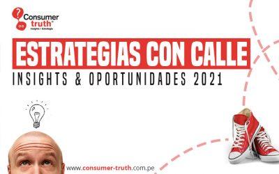 Estrategias con Calle: Insights & Oportunidades 2021